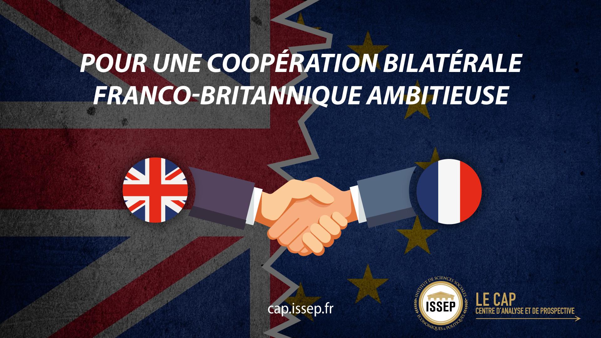 Pour une copperation bilatérale franco-britannique ambitieuse - NOTE D'ACTU DU CAP DE L'ISSEP