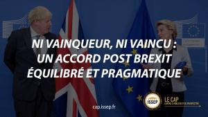 Note d'actualité | Ni vainqueur, ni vaincu : un accord post Brexit équilibré et pragmatique | CAP de l'ISSEP