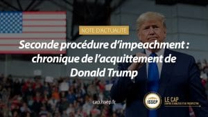 Note d'actualité du CAP de l'ISSEP - Seconde procédure d'impeachment : chronique de l'acquittement de Donald Trump