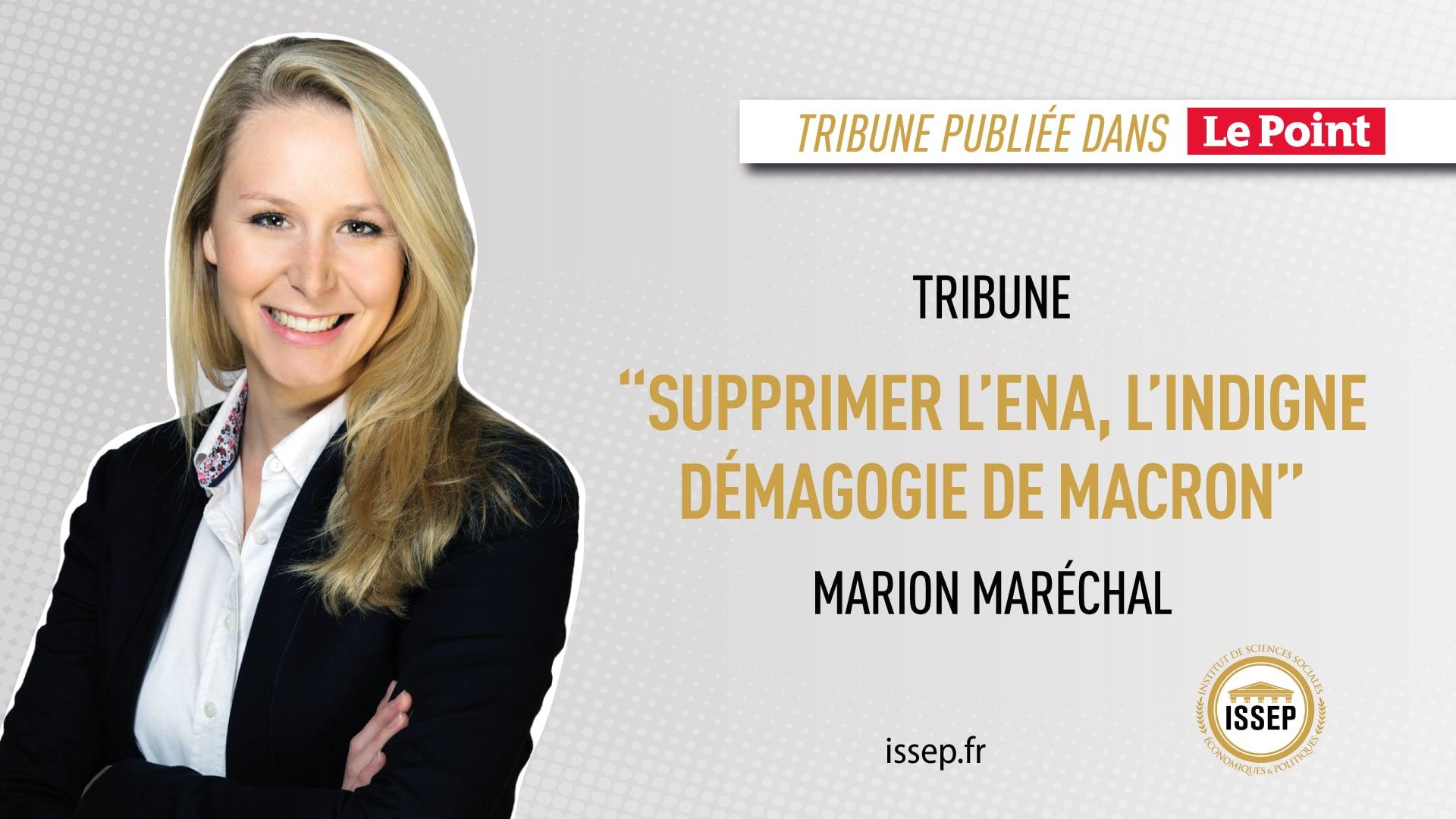 Tribune Marion Maréchal - Le Point - ENA